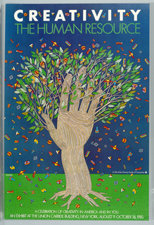 Poster depicts a tree, with its trunk shaped like a hand on a background consisting of dark blue sky and green grass; from the branches and leaves fall small colorful objects, such as planets and birthday hats. Text in white, upper margin: CREATIVITY / [in green] THE HUMAN RESOURCE; in white, right center: A Gift of the Chevron Family of Companies [with Chevron logo]; lower margin: A CELEBRATION OF CREATIVITY IN AMERICAN AND IN YOU. / AN EXHIBIT AT THE UNION CARBIDE BUILDING, NEW YORK, AUGUST 9-OCTOBER 26, 1980.