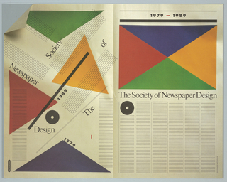 Poster depicting an open newspaper leaf, with the left side imitating a design layout process and the right with all components in final version. Left side has scattered components and text in black: The Society of Newspaper Design 1979-1989; triangles in red, orange, green and blue and a black disc with a hole; upper left corner folded. Right side all of the same components but organized linearly.