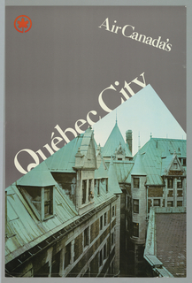 Against a gray-green background a color photographic image shows an arial view of the rooftops and pointed spires of the old section of Québec City.  A woman is in a window at left. The image juts into the poster design on an angle creating a sharp right angle at upper right center. Along left top edge of image in large white letters 'Québec City' and at upper right 'Air Canada's' is imprinted at an oblique angle.