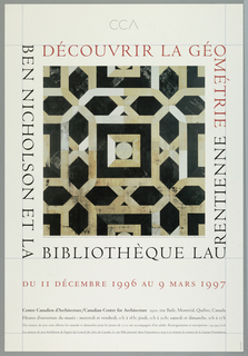 """Poster, """"Decouvrir la Geometrie/Ben Nicholson et La BibliotŠque Laurentienne"""" for CCA exhibition, 1996"""