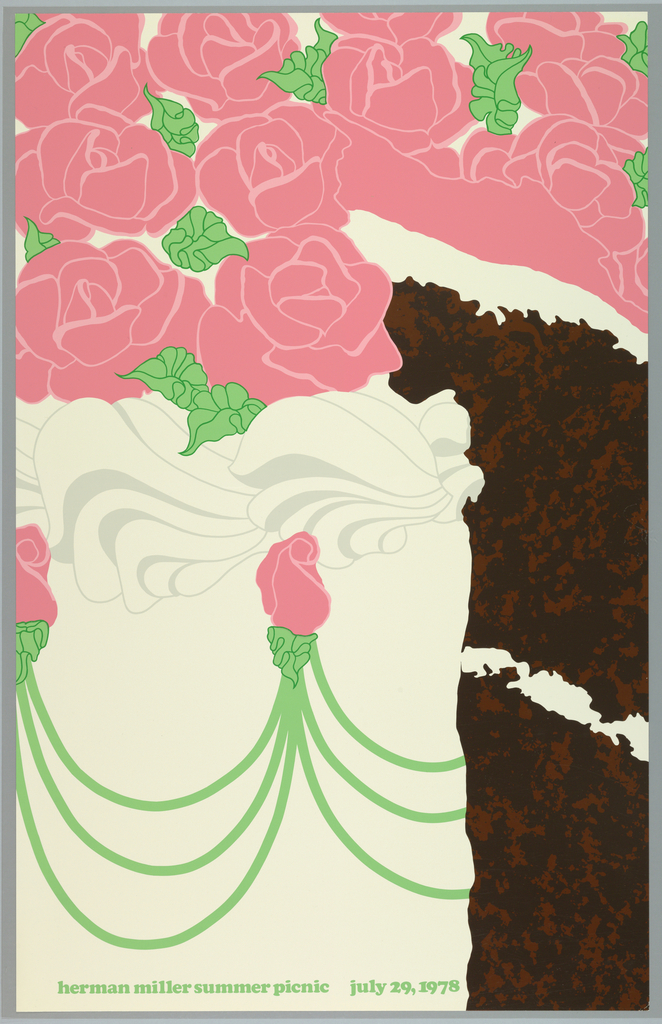 Poster depicts a close-up cropped view of a decorated layered cake. The cake is chocolate with a layer of white frosting; it is frosted in white and decorated with pink roses, green leaves, and garlands. A slide has been cut out of it to reveal the interior of the cake. Text below, in light green: herman miller summer picnic  july 29, 1978.