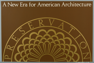 Poster, Preservation: A New Era for American Architecture, 1978