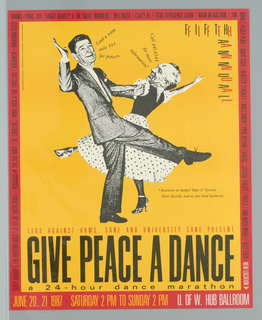 """Poster advertising """"Give Peace a Dance"""" 24-hour dance marathon at U of W Hub Ballroom.  Features Mikhail Gorbachev dancing in drag with Ronald Regan, printed in black against orange.  Red border with black text."""