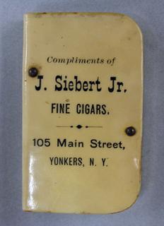 """J. Siebert Fine Cigars"" and 1902 calendar made by Tanger & Epstein, New York"