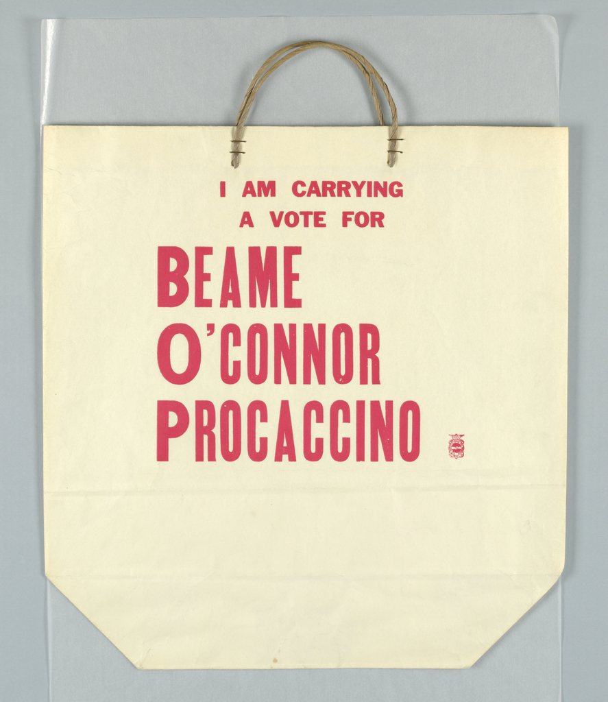 """I am carrying/ a vote for/ Beame/ O'Connor/ Procaccino""; text only in red on white. Stamp imprint in blue: International Brotherhood of Pulp, Paste and Paper Mill Workers."
