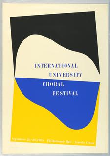 Poster, International/University/Choral/Festival  Septmeber 20-26, 1965/Philharmonic Hall Lincoln Center, 1965