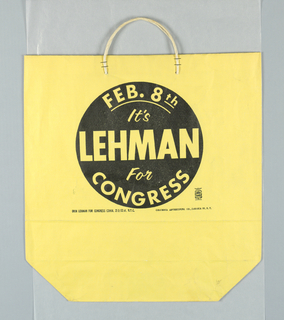 """""""Feb. 8th/ It's/ Lehman/ for/ Congress"""" in black on yellow paper."""
