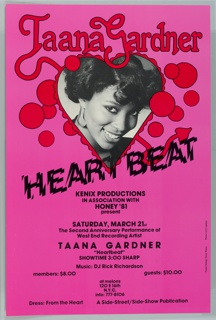 "On a vibrant pink background, a 3/4, close-cropped portrait in black and white of a young black woman smiling and looking out at the viewer framed by a red rippling heart. In the same vivid red, above, reads ""Taana Gardner"" in a bold, rounded, serif typeface, outlined in black. Some overlapping small circles in the same red with black outline resembling bubbles surround the heart-framed portrait. From the T of Taana extends a tail, which protrudes from the opposite side of the heart (at lower right) , with a spade-shaped tip. Below, in a shattered typeface, ""HEARTBEAT"" in black, at an angle across the poster. Information on an upcoming performance below: 