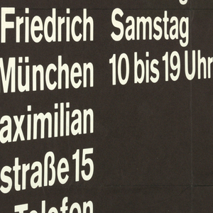"""Art exhibition poster with white letters on black background on recto.  The text of German words appear to  twist and torque as if viewed in perspective.  The left column made up of single words reads: Gerhard  Richter  Neue Bilder Galerie Heiner Friedrich München Maximilian Straße 15 Telefon 29502"""" (Gerhard Richter New Paintings Galerie Heiner Friedrich etc.).   The right column reads: """"Ausstellung/vom 2. Mai bis/4. Juni 1967/Dienstag bis/Samstag/10 bis 19 Uhr"""" (Exhibition from May 2 to June 4 1967, Tuesday through Saturday 10 to 7).  Verso: Upper half shows photograph of installation of metal door frames, doors, and large glass panel in frame.  Lower half is text:  """"Richter"""" in large black letters and two columns of  German text stating artist's biography and exhibition history from 1963 to 1967."""