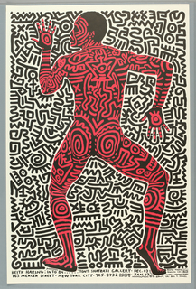 Poster design is dominated by a red and black image of a tattooed man shown from behind. The figure, covered in Haring's characteristic interlocking shapes, is dancing and the head is turned to the left.  In the center of the man's back two figures can be seen as can dog's heads of the thighs.The background is completely filled with black and white interlocking caligraphic shapes. Below image across sheet are the dates of the exhibition, place and credits.