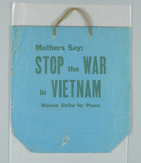 """Mothers Say:/ Stop the War in Vietnam/Women's Strike for Peace."" Text only in green on blue paper."