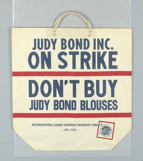 """Judy Bond Inc./ ON STRIKE/ DON'T BUY/ Judy Bond Blouses/ ILGWU/ AFL CIO"" red and blue on white."