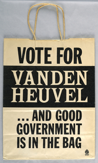 "Recto: ""Vote for Vanden Heuvel and good/ government/ is in the bag/ Union Made"" in black and white. Verso: Large black exclamation mark."