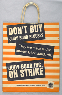 """Don't buy Judy Bond Blouses"" in blue on white background; orange stripes.  ""Judy Bond is on Strike/ International Ladies' Garment Worker's Union."""