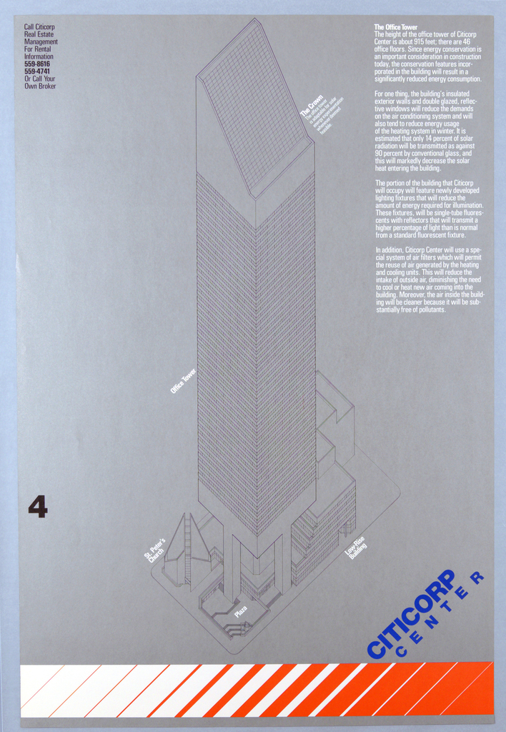 On a silver gray background a black linear rendition of the Citicorp Tower is shown from above. The rendering fills the central section of the sheet. At upper right corner a paragraph of text and at upper left, legend in black. In black lower left on edge the number 4. In blue lower right: CITICORP / CENTER. Across lower edge an alternating white and orange band. Landmarks of the complex are identified by text imprinted in white. These are, at lower center: St. Peter's Church, Plaza, and Low Rise Building; at center: Office Tower; upper center: The Crown. A section of text imprinted in black at upper left. A small block of text at upper center.