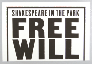 Poster, New York Public Theater/Shakespeare in the Park/Free Will