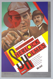 Drawing of two men (Sherlock Holmes and John Watson) against block color background occupy upper half of poster. Man in foreground, Holmes, wears a cap and points ahead of him, looking focused. A transparent red circle over the right side of his face. Man slightly behind him, Watson, wears a bowler hat. Bisected diagonally, lower right half of poster gives program information.