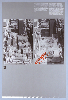 On a gray /silver background, two black and white photographic reproductions of an arial view the Citicorp excavation site are presented side by side. On the left the image shows the site prior to demolition of existing buildings and on the right a view after those buildings have been removed.  In black lower left on edge the number 3. In red across the lower left corner of the right image: CITICORP / CENTER. Two paragraphs of text, imprinted in white at upper right corner. White banding  across lower edge of sheet.