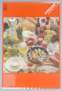 On a vibrant orange background a photographic reproduction of an elaborate array of food and drink: Among the various offerings are fruit, sushi and spare ribs. Asparagus and bread are shown with wine and beer in an overall overhead shot. The title in white, CITICORP / CENTER, is at upper right corner. There is a stylized white edging at upper right and lower left. At left center there is a large orange number six.