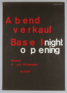 Image is constructed entirely of text. In large red letters, from left to right across upper portion of sheet, Abend / verkauf / Basel. This is followed immediately by white letters that spell night / opening.  The spacing between the individual letters varies from relatively wide to very close.  Below at left, in smaller red letters, Mittwoch / 13, und 20. Dezember / bis 21 Uhr.
