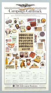 Poster features a calendar of political events. Above historic political campaign paraphernalia.