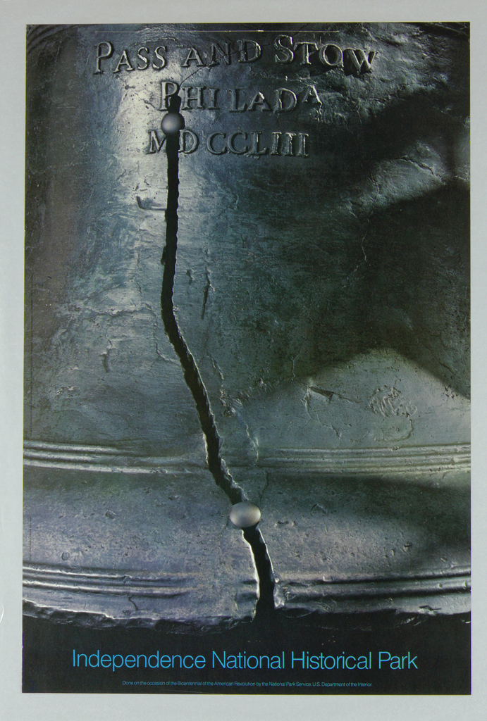 A dramatic, close up photographic image of the crack in the Liberty Bell, located in Philadelphia. The two repair rivits are clearly visible as are the letters embossed on the bell that read PASS AND STOW / PHILADA / MDCCLIII. Below the rim of the bell across the bottom of the sheet in bright blue letters against black reads Independence National Historical Park.  The bell is depicted in blue and gray tones in a strong raking light