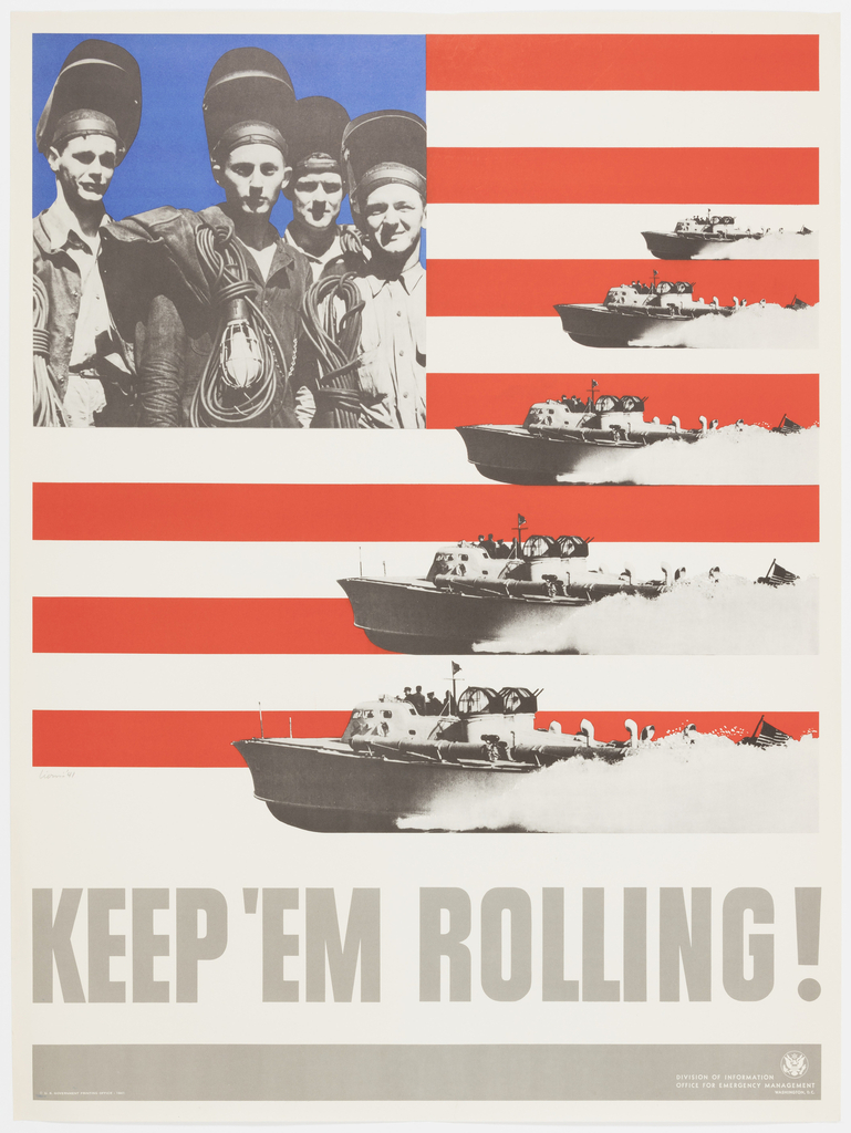 Vertical rectangle with design recalling an American flag. Five ships of increasing size from top to bottom speed to the left along red and white horizontal stripes. At top left, a blue square with the image of four young male welders. In large grey letters at the bottom: Keem 'Em Rolling!