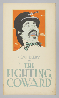 "Head of a man whose mouth is open as though laughing; he wears a black top hat with a dagger through it, and a striped bowtie. Text in gray gouache, lower center: NOAH BEERY / IN / ""THE / FIGHTING / COWARD""."