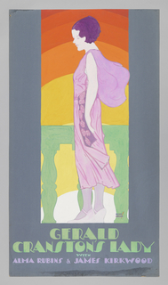The poster depicts a young woman in profile, wearing a lilac dress, standing against a rainbow-colored backdrop. Text in green gouache, lower margin: GERALD / CRANSTON'S LADY / [in light blue gouache] WITH / [in lilac gouache] ALMA RUBINS & JAMES KIRKWOOD.