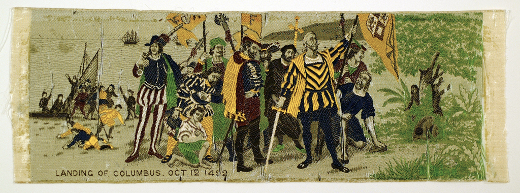 """Ribbon brocaded in colors showing picture of the """"Landing of Columbus Oct. 12, 1492,"""" brocaded, lower left."""