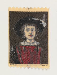 "Woven souvenir based on the painting 'Portrait of a Boy in Fancy Dress' or 'Titus' (c. 1655) by Rembrandt van Rijn (1606-1669). ""15"" appears above the portrait. ""W.W.L. CO. 1966 DEL. H.H."" appears below the portrait. Yellow-gold, black, brown, burgundy, and gray on white warp."