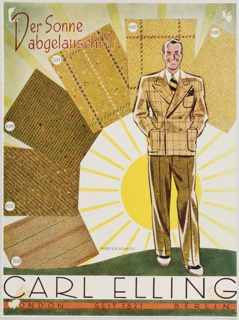 German advertisement for Original Ascot featuring a black and white photographic reproduction of city skyscrapers, with an assortment of overlapping fabric swatches at the top. Printed in black, across the top: Der Stoff des 20. Jahrhunderts (The Fabric of the 20th Century). Descriptive adjectives are printed in German black text on top of the swatches. An illustration of an orange stamp, with a horse's face in profile, is at center bottom. Printed in black and red, bottom of stamp: Original Ascot / Der Stoff des 20. Jahrhunderts. Details about the client are printed in small black text at bottom. Verso: Advertisement for Carl Elling featuring a man at right in a brown suit, with a large sun behind and fabric swatches in shades of brown and yellow surrounding him. Printed in red, upper left: Der Sonne / abgelauscht! (Derived from the sun!) Printed in dark brown, along the bottom: CARL ELLING / LONDON  SEIT 1821  BERLIN.