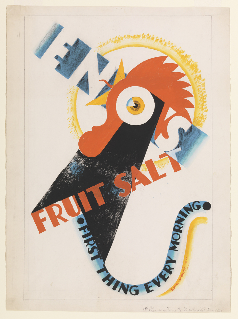 """Design for a poster advertising Eno's Fruit Salt. At center, a crowing rooster, rendered abstractly. Superimposed over the rooster in white and red, block text: ENO'S [the rooster's eye forms the letter O of """"Eno""""] / FRUIT SALT. Below, in black text over a curling blue ribbon: [black circle] FIRST THING EVERY MORNING [black circle]."""