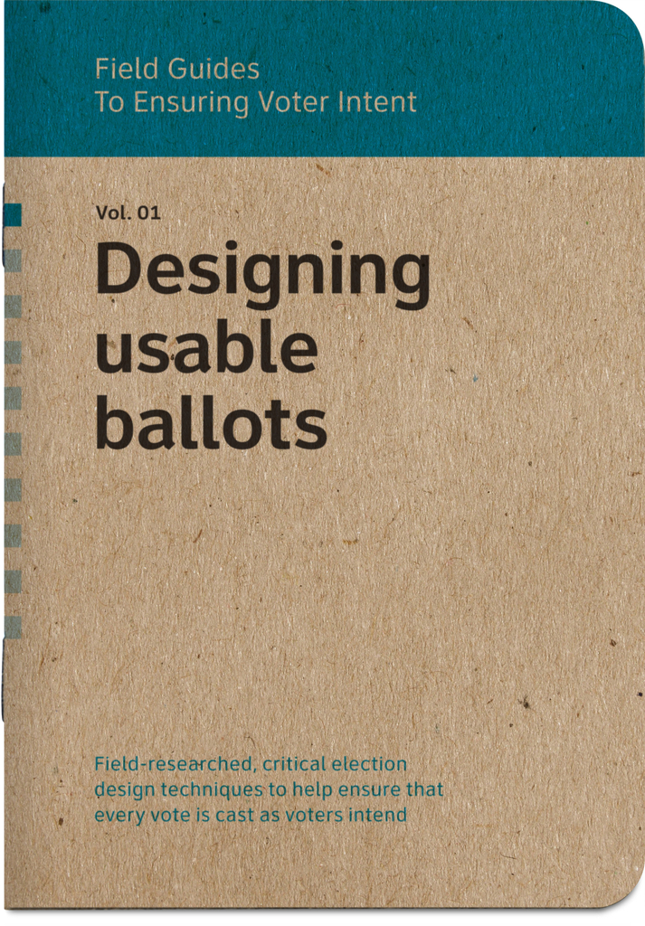 Field Guides to Ensuring Voter Intent, 2012–present