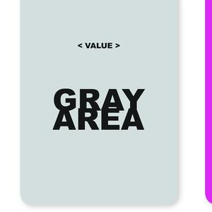 GRAY AREA, 2010–14