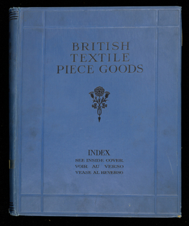 "Large cloth-bound book entitled ""British Standard Exporter."" Contains samples of textiles – cotton, wool, linen, and synthetics from various English centers and firms. Completely indexed. Illustrated with photographs and advertising material."