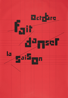 Bright red background with light vertical and horizontal lines. Large black text, irregular typeface, centered: Octobre/ fait/ danser/ la/ saison. Small black text, bottom right: un mais de danse/octobre/en normandie 1995/ tél. 35 70 04 07