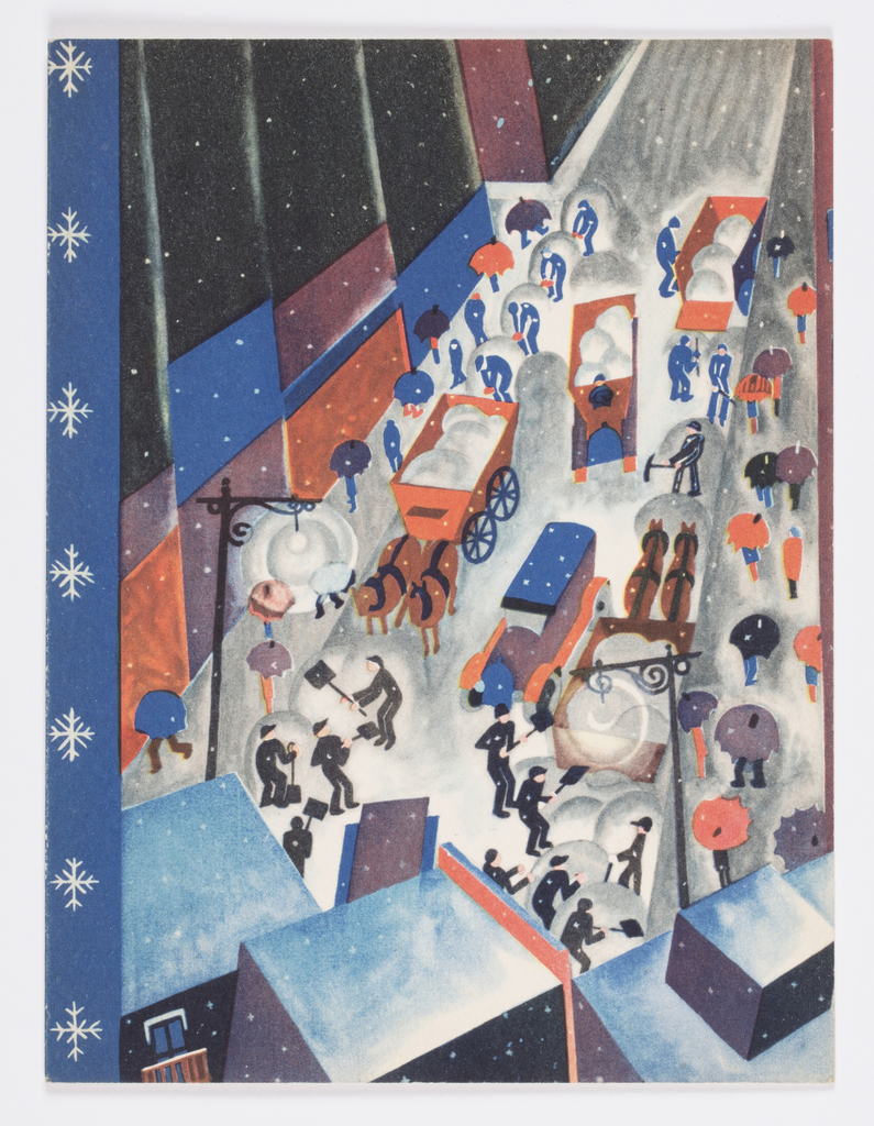 Greeting card illustrated with a city street during a snowstorm in winter. Groups of male figures in black hats and uniforms in the street shoveling snow into trailers pulled by horses and automobiles. On sidewalks, rows of pedestrians, many with umbrellas. Two streetlights and perspective view of buildings in foreground, view of abstracted shop fronts and buildings at left. Blue vertical border at left edge with a column of white snowflakes. Printed text interior.