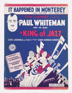 Sheet Music, It Happened in Monterey, for the Motion Picture King of Jazz, ca. 1930