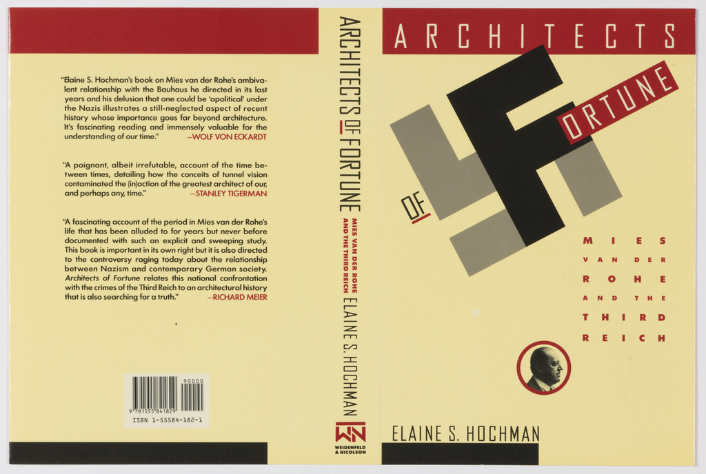 "Book jacket design for ""Architects of Fortune: Mies van der Rohe and the Third Reich."" On pale yellow ground, a red horizontal band at top of front and back covers; a thinner black band at the bottom of each, the one at the front cover extending only halfway across the composition. At front cover, typography at top indicates the book's title, the ""F"" of fortune embedded within the symbol of a swastika, with the letter ""F"" highlighted in black and the rest of the symbol rendered in gray. Red printed text in a column at center right includes the book's subtitle. At lower center, a black and white photoillustration of architect Mies van der Rohe framed by a red circular outline. Author's name in black text at lower left. On the spine, black and red text indicate the book's title, subtitle, and author. The publisher's name and colophon (logo) at bottom. At back cover, printed text contains three reviews of the book, the authors of each review identified in red text at lower right. Barcode and ISBN number at lower center."