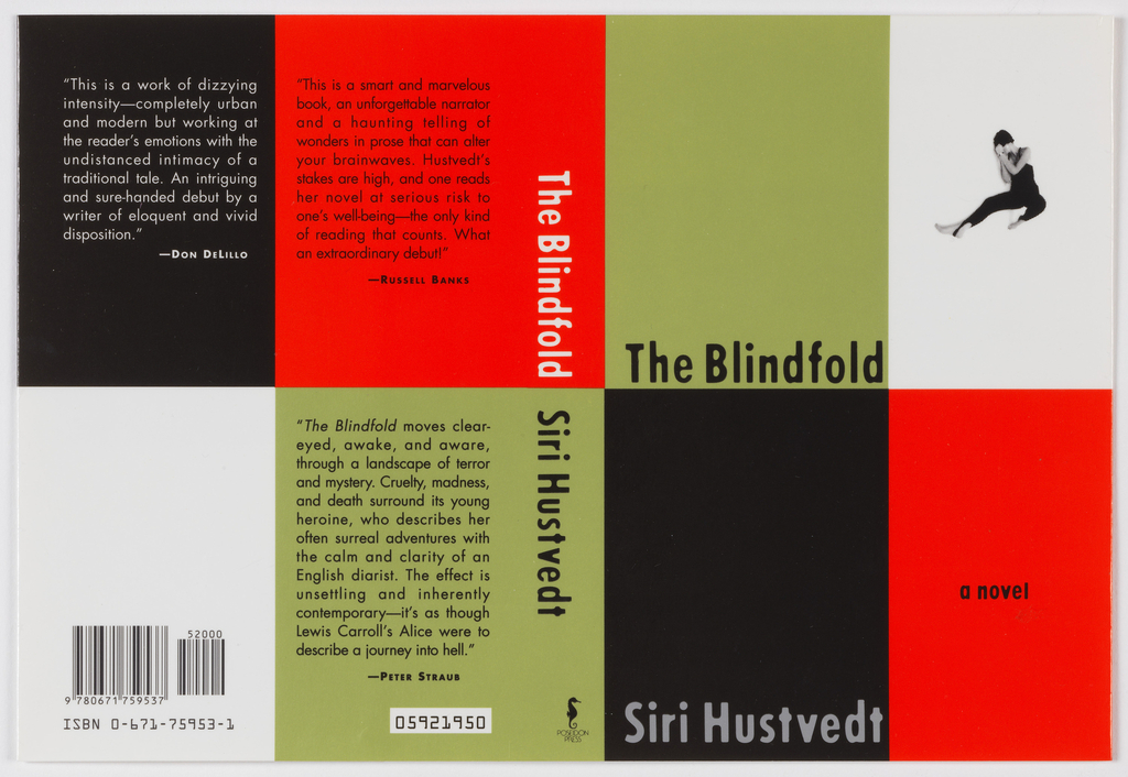 "Book jacket design for the novel ""Blindfold."" Checkered pattern of black, red, white, and green rectangles fill the composition across front and back cover. At front cover, a green rectangle at upper left with black printed text showing the novel's title at bottom. At upper right, a white rectangle with a photoillustration of a female figure wearing a one-piece dance costume, her body stretched out in the splits, and her hands shielding her face. At lower left, a black rectangle with gray text showing the author's name. At lower right, a red rectangle with black printed text. The upper portion of the spine with white text on red background; the lower portion with black text on green background. Publisher's imprint's name and colophon (logo) in black at bottom. At back cover, a reversed color pattern from the front cover, with black and white printed text reviews at three of the rectangles, the bar code and ISBN printed in black at lower left."