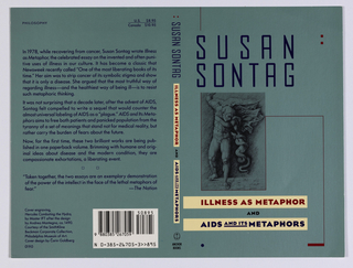 "Book jacket design for ""Illness as Metaphor and AIDS and its Metaphors,"" part of Susan Sontag series. On blue-green ground, a black and white photoillustration of a work by Master ITF after the design by Andrea Mantegna, ca. 1490, depicting the figure of Hercules combatting the hydra. Surrounding the photograph, a winding rectangular line in red. Author's name in blue text above, titles of both essays in red and blue text within pale yellow rectangles below. At spine, author's name in blue text, title in red and blue text within pale yellow rectangles, publisher's name and colophon (logo) in black at bottom. At back cover, printed text description and excerpts from reviews. Credits at lower left, bar code at lower right."
