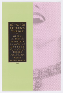 "Book jacket design for ""The Queen's Throat: Opera, Homosexuality, and the Mystery of Desire."" Front cover divided in half vertically at center, bright green ground at left, and a detail of a dotted photoillustration on pink ground at right. The photograph shows half of a woman's face and neck, her mouth open, and her neck decorated with a necklace. At left, a black rectangle at center with gold text contains the title and author's name. Swirling details surround the text."