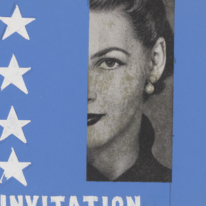 Invitation composed of two pieces of paper; one painted bright blue with white stars and the words: INVITATION, with a photocopy of a woman's photograph; lower section is painted in red with white stripes and the words: TO THE U.S.A.