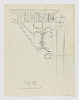 "Design for signpost to be executed in iron, the sign panel with the word ""SUPERINTENDENT"" in block letters; the panel connected to the post by an ornamental bracket."