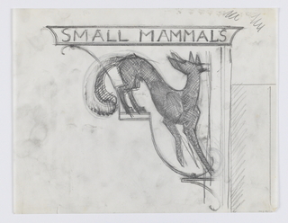 "Design for a signpost to be executed in iron. Within a bracket, a fox. Inscribed horizontally in the element above, ""SMALL MAMMALS."""