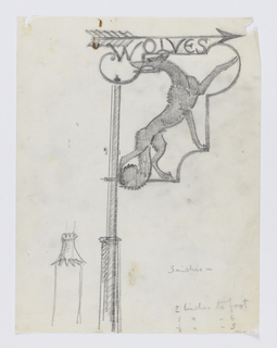 "Design for a signpost to be executed in iron. Within the bracket, a figure of a wolf in profile, its left arm raised. Above, an arrow pointing left with the word ""WOLVES"" inscribed below. Sketch of the post at lower left."