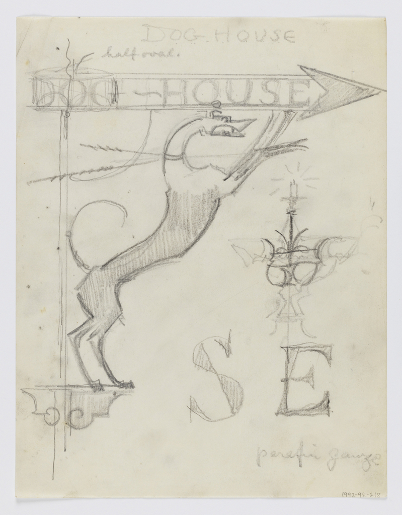 """Design for signpost to be executed in iron. An arrow pointing right with the words """"DOG-HOUSE,"""" a figure of a dog supporting the arrow acts as the bracket to the post. Additional sketches and inscriptions."""