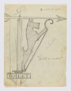 "Design for a signpost to be executed in iron. Bracket topped with an arrow pointing right, a sign with the word ""TOILET"" on the post. Within the bracket, a figure of a dog standing on two legs."
