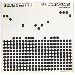The album cover image consists of a grid of black dots arranged in ten stacked rows on a white field. Some of the dots that form the eleventh row float above the others and create a syncopated rhythm. The words Persuasive Percussion are printed across the top edge of the cover. 
